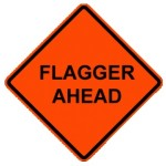 Flagger Ahead Constuction Zone Sign Rental
