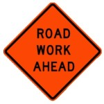 Work Zone Ahead Constuction Zone Sign Rental